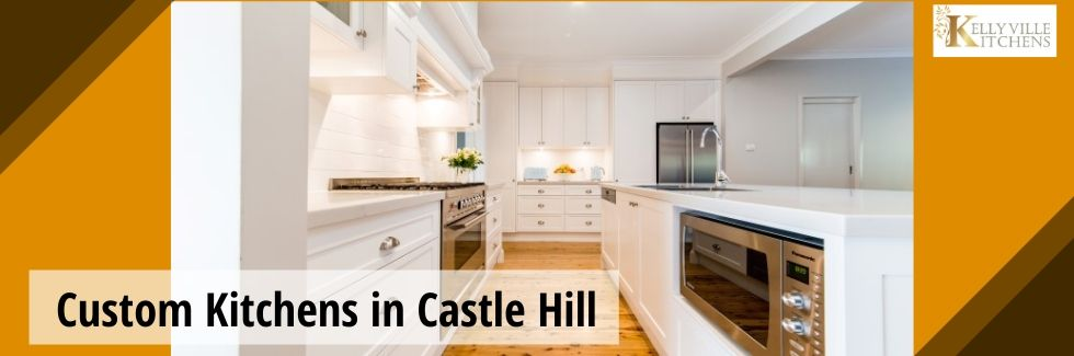 Custom Kitchens in Castle Hill