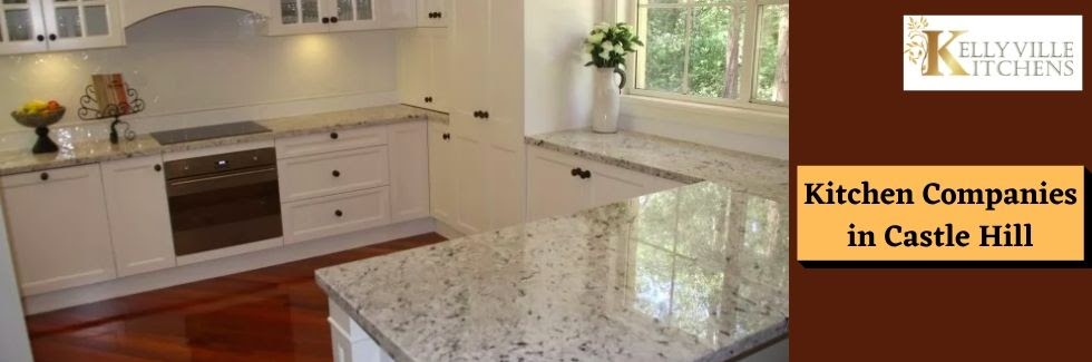 Kitchen Companies in Castle Hill