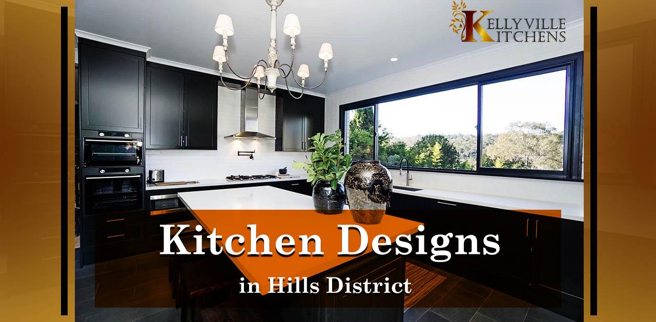 Kitchen Designs in Hills District