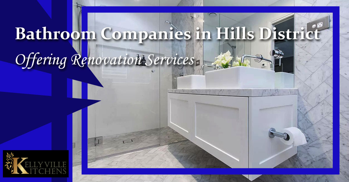 Bathroom Companies in Hills District